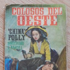 Tebeos: COLOSOS DEL OESTE Nº 12 CHINA POLLY ¡POKER, PLOMO Y AMOR! EDITORIAL FERMA AÑO 1964. Lote 58274675