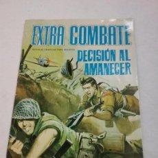 Tebeos: EXTRA COMBATE - DECISIÓN AL AMANECER - EDITORIAL FERMA - AÑO 1965 . Lote 58431922
