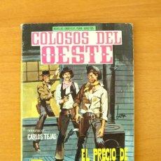 Tebeos: COLOSOS DEL OESTE Nº 84 - EL PRECIO DE UN HOMBRE - EDITORIAL FERMA 1964. Lote 61794588