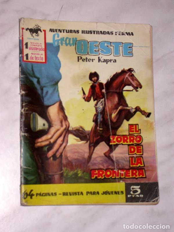 GRAN OESTE Nº 22. EL ZORRO DE LA FRONTERA. PETER KAPRA (PEDRO GUIRAO). EXCLUSIVAS FERMA, 1958. +++ (Tebeos y Comics - Ferma - Gran Oeste)