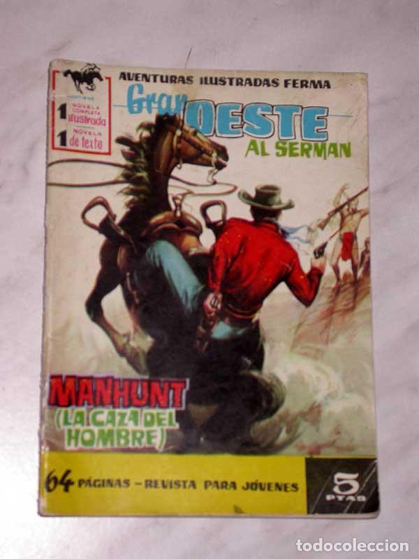 GRAN OESTE Nº 33. MANHUNT, LA CAZA DEL HOMBRE. AL SERMAN. EXCLUSIVAS FERMA, 1958. +++ (Tebeos y Comics - Ferma - Gran Oeste)