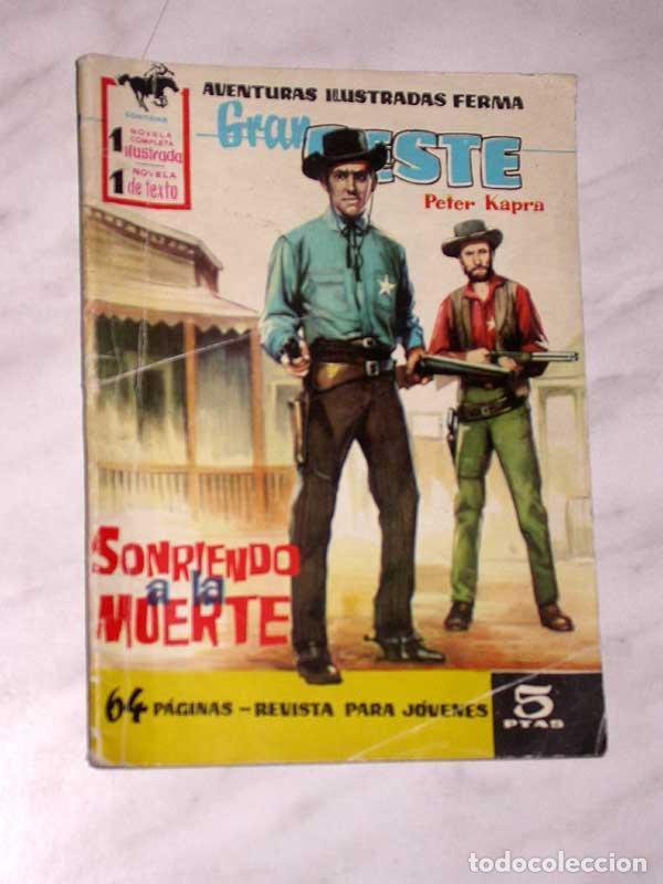 GRAN OESTE Nº 34. SONRIENDO A LA MUERTE. PETER KAPRA (PEDRO GUIRAO). EXCLUSIVAS FERMA, 1958. +++ (Tebeos y Comics - Ferma - Gran Oeste)