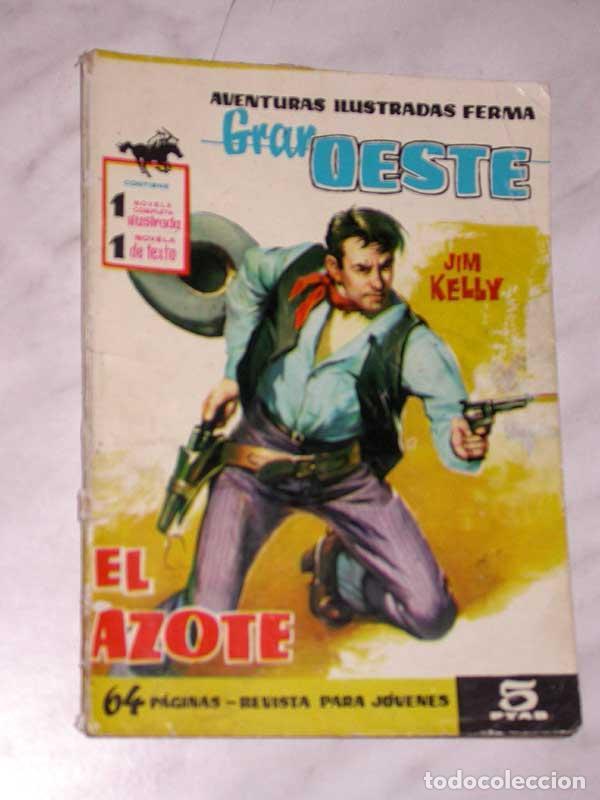 GRAN OESTE Nº 71. EL AZOTE. JIM KELLY. AVENTURAS ILUSTRADAS FERMA. EXCLUSIVAS FERMA, 1962. +++ (Tebeos y Comics - Ferma - Gran Oeste)