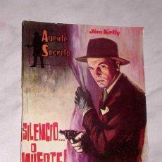 Tebeos: AGENTE SECRETO Nº 7. SILENCIO O MUERTE. JIM KELLY. EXCLUSIVAS FERMA, 1962. LUIS BERMEJO ¿? +++. Lote 62504808