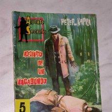 Tebeos: AGENTE SECRETO Nº 17. ASESINATO DE UN VAGABUNDO. PETER KAPRA. EXCLUSIVAS FERMA, 1962. MAURICE RONET.. Lote 62506060