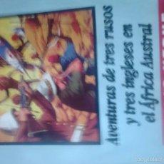 Tebeos: AVENTURAS DE TRES RUSOS Y TRES INGLESES EN EL AFRICA AUSTRAL. Lote 63834627