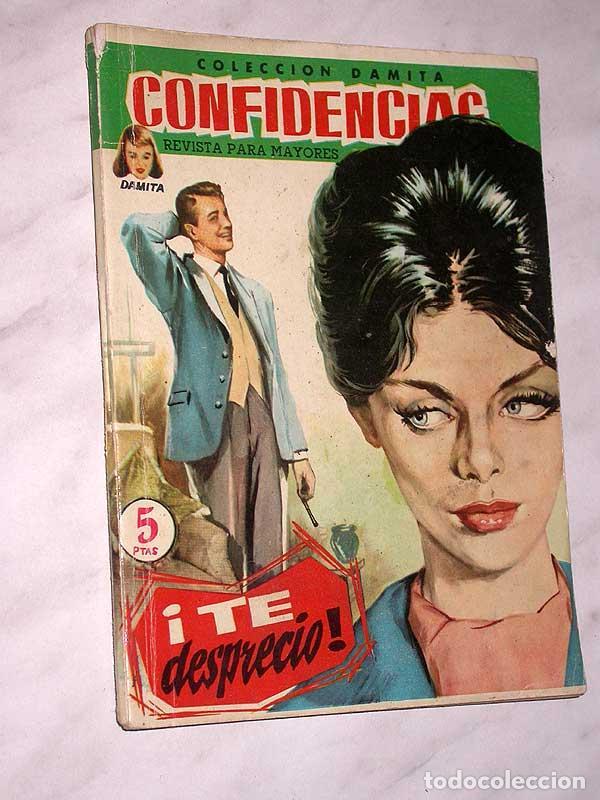 TE DESPRECIO. COLECCIÓN DAMITA, SERIE CONFIDENCIAS Nº 63. EXCLUSIVAS FERMA, 1958. ++ (Tebeos y Comics - Ferma - Otros)