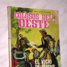 Tebeos: EL VICIO DE MATAR, UNA AVENTURA DE MATT DILLON. HARRY BISHOP. COLOSOS DEL OESTE Nº 114. FERMA, 1969.. Lote 64859055