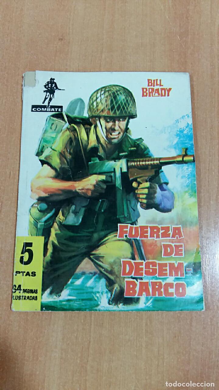 COMIC COMBATE. FUERZA DE DESEMBARCO. BILL BRADY. EDIT FERMA 1962 (Tebeos y Comics - Ferma - Combate)