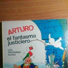 Tebeos: ARTURO EL FANTASMA JUSTICIERO. LOS FANTASMAS HUYEN. CEZARD. FERMA. Lote 76827931