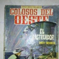 Tebeos: COLOSOS DEL OESTE -Nº 73 -EL RASTREADOR- GENIAL J.RAFAEL MÉNDEZ- 1966-ÚNICO EN TC-ACEPTABLE-5996. Lote 77095601