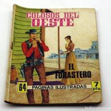 Tebeos: COLOSOS DEL OESTE - FERMA - EL FORASTERO - NUMERO 152 - ORIGINAL. Lote 85553392