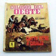 Tebeos: COLOSOS DEL OESTE - FERMA - CUATRO RATAS A CABALLO - NUMERO 91 - ORIGINAL. Lote 85554180