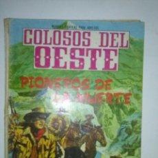 Tebeos: COLOSOS DEL OESTE-Nº 116 -1966- PIONEROS DE LA MUERTE- MUY RARO-ACEPTABLE ESTADO-LEAN-6457. Lote 86868508