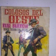 Tebeos: COLOSOS DEL OESTE- Nº 27 -RUBE BURROW. DONDE SILBAN LAS BALAS- 1964- MUY RARO Y ESCASO- LEAN- 6480. Lote 87183460