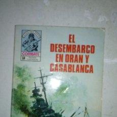 Tebeos: COMBATE-NOVELA GRÁFICA- Nº 218-EL DESEMBARCO DE ORÁN Y CASABLANCA-1980-RARO-ESCASO-CORRECTO-6639. Lote 89753540