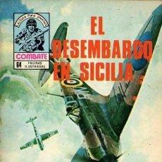 Tebeos: COMBATE-NOVELA GRÁFICA- Nº 220 -EL DESEMBARCO DE SICILIA-1980-EMOCIONANTE Y DIFÍCIL-CORRECTO-6640. Lote 89755000