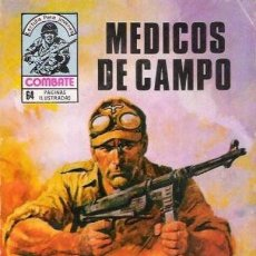 Tebeos: COMBATE-NOVELA GRÁFICA- Nº 249 -MÉDICOS DE CAMPO-1981-MUY DIFÍCIL-CASI BUENO-LEA-4261. Lote 234015765