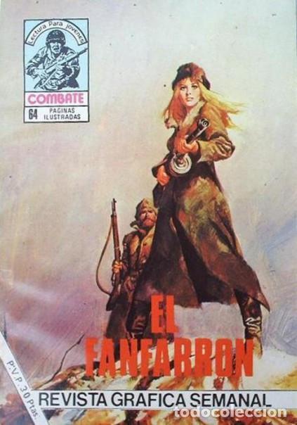 COMBATE-NOVELA GRÁFICA- Nº 255 -EL FANFARRÓN-1981-FÉLIX MOLINARI-EMOCIONANTE-DIFÍCIL-MBUENO-LEA-4784 (Tebeos y Comics - Ferma - Combate)