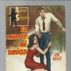 Tebeos: AGENTE SECRETO Nº 1, LA MUERTE: MI AMIGA, 1962, FERMA, BUEN ESTADO. Lote 89914292