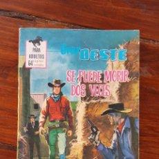 Tebeos: SE PUEDE MORIR DOS VECES , Nº 333 - EDITORIAL FERMA 1962- NOVELAS GRÁFICAS DEL OESTE. Lote 90621535