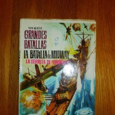 Tebeos: LA BATALLA DE MIDWAY : LA DERROTA DE YAMAMOTO. [GRANDES BATALLAS ; 24]. Lote 95824695