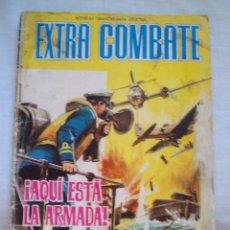 Tebeos: ¡AQUI ESTA LA ARMADA! EXTRA COMBATE NOVELAS GRAFICAS DE GUERRA Nº 13 EDITORIAL FERMA. Lote 98107539