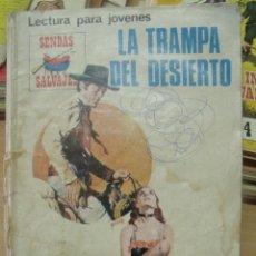 Tebeos: SENDAS SALVAJES Nº 177 LA TRAMPA DEL DESIERTO. Lote 98221951