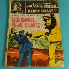 Tebeos: JAMES BOND EN CASINO ROYALE. HERRY DRAKE EN LIQUIDANDO ... VIEJAS CUENTAS. Lote 101469655