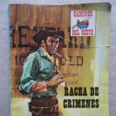 CAMINOS DEL OESTE Nº 147 RACHA DE CRIMENES / PRODUCCIONES EDITORIALES 1973