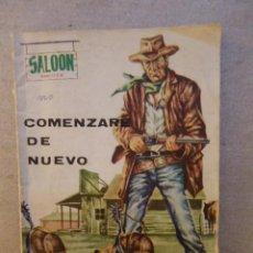 Tebeos: SALOON OESTE Nº 2 (SIN NUMERAR) COMENZARE DE NUEVO / PRESIDENTE 1970. Lote 105018291