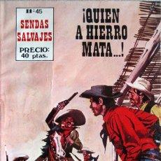 Tebeos: SENDAS SALVAJES -Nº 45 - ¡QUIEN A HIERRO MATA...! -1981- ESCASO-MUY BUENO-APASIONANTE-7601. Lote 108744162