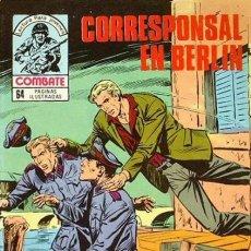 Tebeos: COMBATE-NOVELA GRÁFICA- Nº 258 -CORRESPONSAL EN BERLÍN-1981-MUY DIFÍCIL-CASI FLAMANTE-LEAN- 7602. Lote 108745804