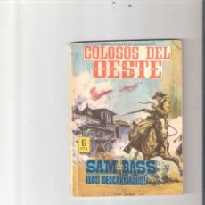 Tebeos: COLOSOS DEL OESTE Nº 7 - SAM BASS LOS DESCARRIADOS. Lote 112788999