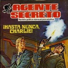 Tebeos: AGENTE SECRETO- Nº 6 -¡HASTA NUNCA, CHARLIE!`-1982 -APASIONANTE-CORRECTO-DIFÍCIL-LEAN-8087. Lote 114023055
