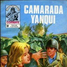 Tebeos: COMBATE- NOVELA GRÁFICA SEMANAL- Nº 152 -CAMARADA YANQUI- VÍCTOR DE LA FUENTE-BUENO-1980-LEAN-8346. Lote 116976499