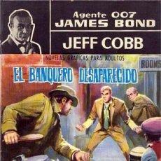 Tebeos: AGENTE 007 JAMES BOND - Nº 2 -´EL BANQUERO DESAPARECIDO`-CON JEFF COBB-1965-FLAMANTE-8483. Lote 118402515
