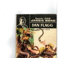 Tebeos: AGENTE 007 JAMES BOND -DAN FLAGG- Nº 7. Lote 119149879