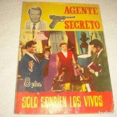 Tebeos: AGENTE SECRETO N° 21 SOLO SONRIEN LOS VIVOS. Lote 121167963
