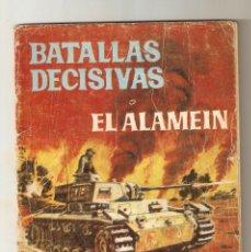 Tebeos: BATALLAS DECISIVAS Nº 9 - 1970 10PTS - EL ALAMEIN - EDICIONES GALAOR -. Lote 124230183