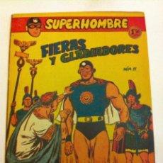 Tebeos: SUPERHOMBRE - FIERAS Y GLADIADORES- Nº. 11. Lote 132093378