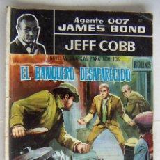 Tebeos: FERMA, AGENTE 007, JAMES BOND, Nº 2, EL BANQUERO DESAPARECIDO. JEFF COBB USADO. Lote 132186654