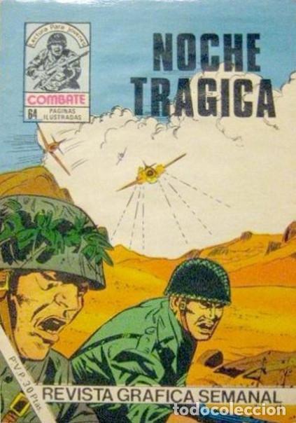 COMBATE-NOVELA GRÁFICA- Nº 242 -NOCHE TRÁGICA-1981-MUY DIFÍCIL-M. BUENO-LEAN POR FAVOR-4780 (Tebeos y Comics - Ferma - Combate)
