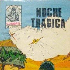 Tebeos: COMBATE-NOVELA GRÁFICA- Nº 242 -NOCHE TRÁGICA-1981-MUY DIFÍCIL-M. BUENO-LEAN POR FAVOR-4780. Lote 264332028