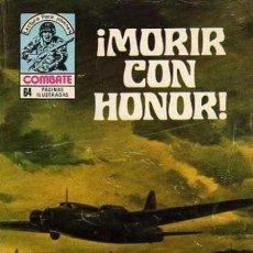 Tebeos: COMBATE- NOVELA GRÁFICA SEMANAL- Nº 197 -¡MORIR CON HONOR!-F.SOLANO LÓPEZ-1980-DIFÍCIL-LEAN-9420. Lote 134308666