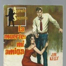 Tebeos: AGENTE SECRETO Nº 1, LA MUERTE: MI AMIGA, 1962, FERMA, BUEN ESTADO. Lote 137116090