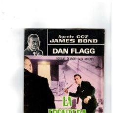 Tebeos: AGENTE 007 JAMES BOND -DAN FLAGG- Nº 22. FERMA,1966. MUY BUENO.. Lote 141394626