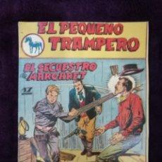 Tebeos: EL PEQUEÑO TRAMPERO 17 ORIGINAL FERMA PRIMERA SERIE. Lote 147244194