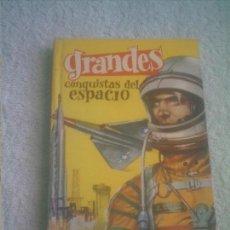 Tebeos: GRANDES CONQUISTAS DEL ESPACIO Nº 12 - 1963 -155 PAGINAS TEBEO -LIBRO. Lote 148052326