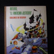 Tebeos: ARTURO, EL FANTASMA JUSTICIERO. DOBLONES EN RESERVA ED. FERMA 1964. Lote 150500170